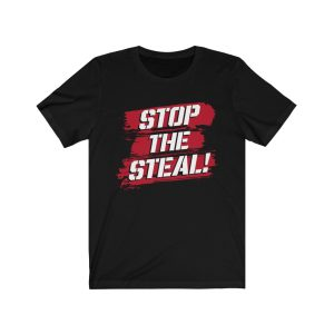 """""""Stop The Steal"""" Unisex T-shirt"""