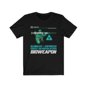 """""""Weapon of Mass Depopulation"""" T-Shirt"""