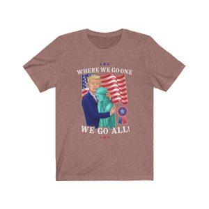"""President Trump – Lady Liberty"" Unisex T-shirt"