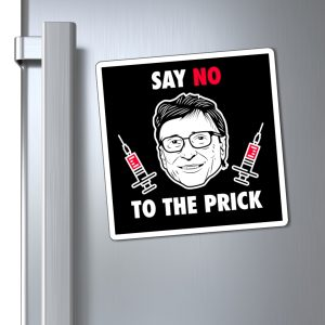 """""""Say No To The Prick"""" Magnets"""