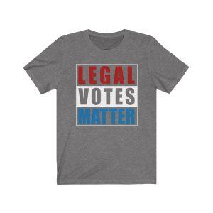 """""""Legal Votes Matter"""" Unisex T-shirt"""