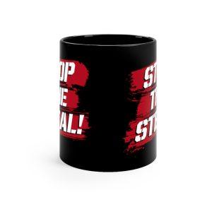 """""""Stop The Steal"""" Mug 11oz"""