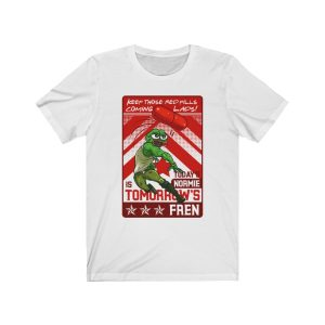 """""""Today's Normie Is Tomorrow's Fren"""" – Pepe – Unisex T-shirt"""