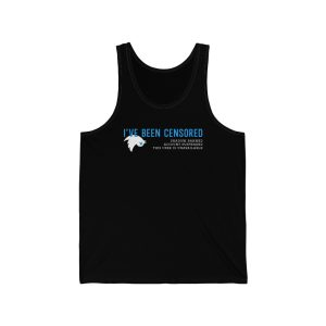 """""""I've Been Censored by Twatter"""" Unisex Tank Top"""