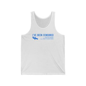 """""""I've Been Censored by Fakebook"""" Unisex Tank Top"""