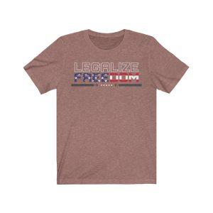 """""""Legalize Freedom"""" Unisex T-shirt"""