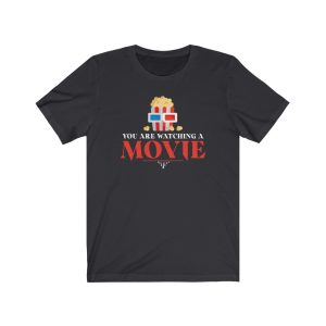 You Are Watching A Movie T-Shirt