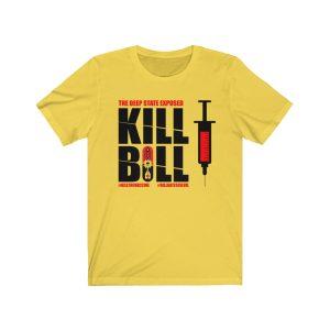 Kill Bill Vaccine T-Shirt