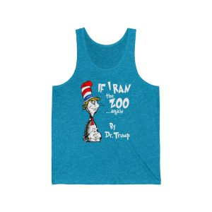 If I Ran The Zoo Again By Dr. Trump Tank Top
