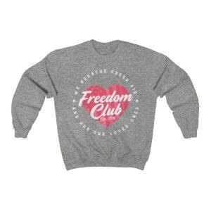 Freedom Club Sweatshirt