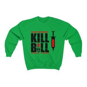 Kill Bill Vaccine Sweatshirt