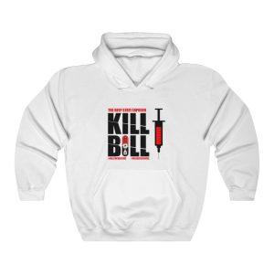 """""""Kill Bill Vaccine"""" Hoodie"""