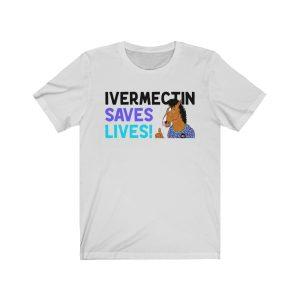 Ivermectin Saves Lives Horse T-Shirt
