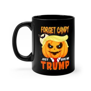 Forget Candy – Just Give Me Trump Mug